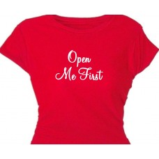 Open Me First - Sexy Girls Holiday T-Shirt